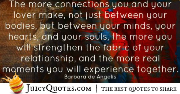 Quotes About Relationships - Barbara de Angelis