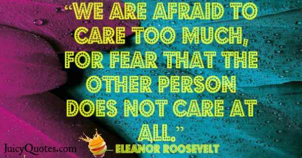 Quotes About Relationships - Eleanor Roosevelt
