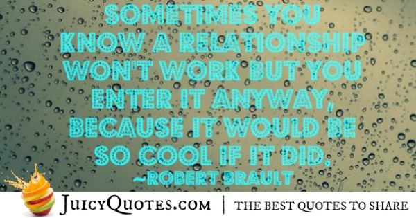 Quotes About Relationships - Robert Brault