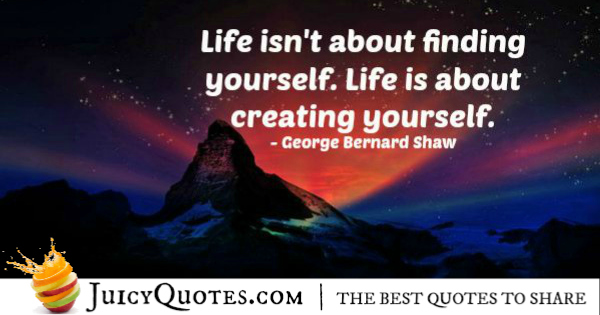 Quote About Life - George Bernard Shaw