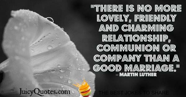 Happy Anniversary Quote - Martin Luther