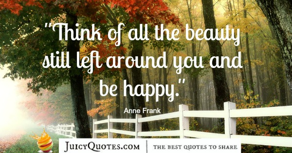 Quote About Beauty - Anne Frank