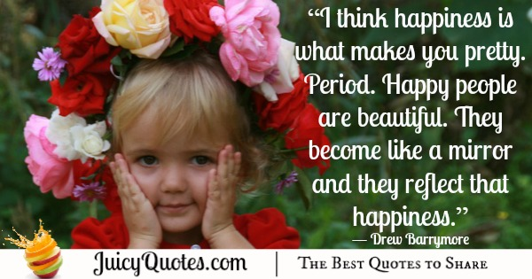 Quote About Beauty - Drew Barrymore