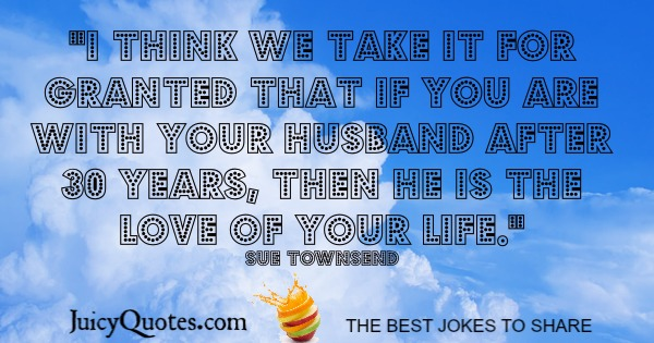 Happy Anniversary Quote - Sue Townsend