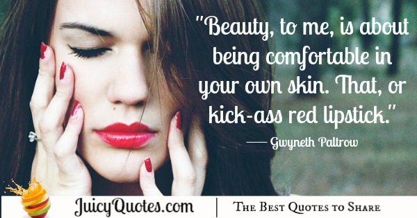Quote About Beauty - Gwyneth Paltrow