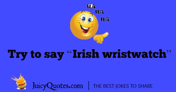 Funny Irish Joke - 10