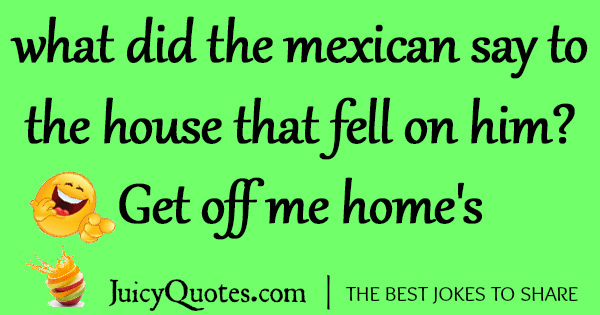 Funny Mexican Jokes -4