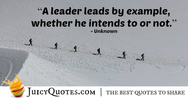 Quote About Leadership - Unknown