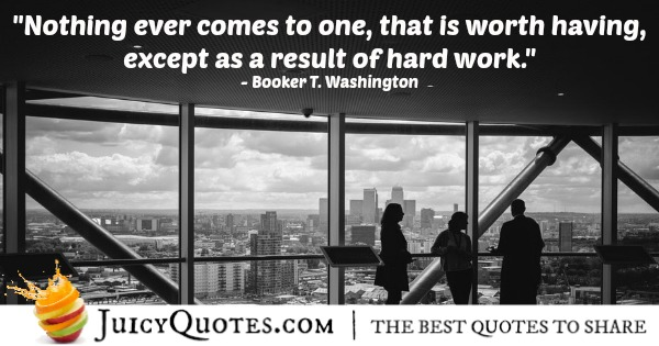 Quote About Work - Booker T. Washington