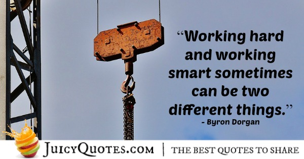Quotes About Work Working Hard Quotes Page 3