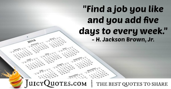 Quote About Work - H. Jackson Brown, Jr.