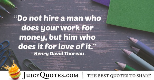 Quote About Work - Henry David Thoreau