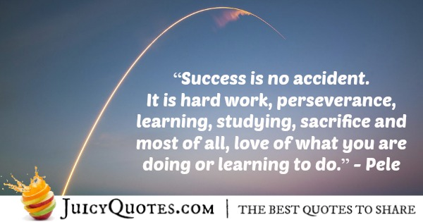 Quote About Work - Pele