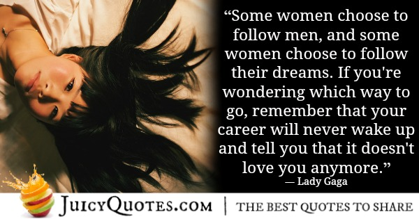 Romantic Quote - Lady Gaga