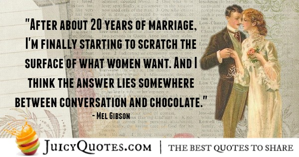marriage-quote-mel-gibson