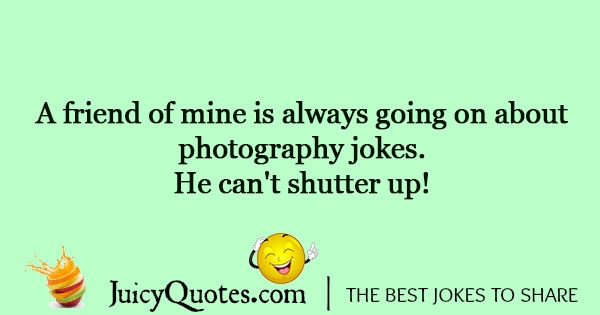 Funny Photography Jokes And Puns