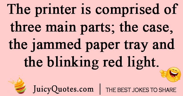 Jammed Printer Joke