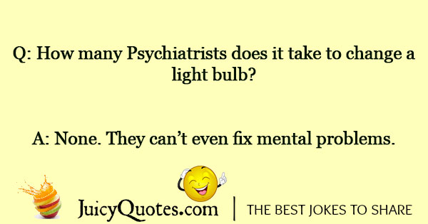 Psychiatry Joke - 2