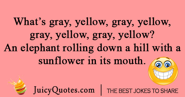 Yellow Gray Elephant Joke