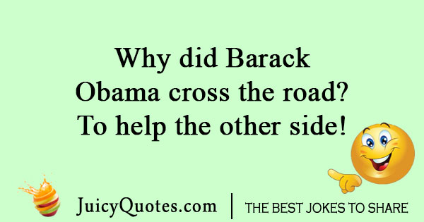 Obama Crossing The Road Joke