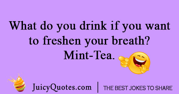 Mint tea joke