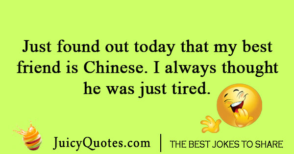Best Friend Quotes In Chinese: Funny Chinese Jokes And Puns