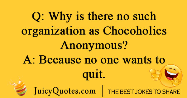 Chocoholic Joke