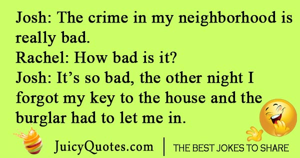Crime in neighborhood joke