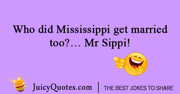 Geography joke about Mississippi