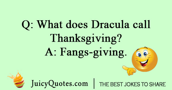 Dracula Thanksgiving Joke