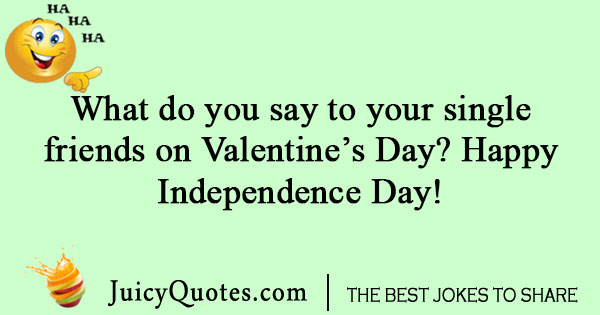 Single Valentines Day joke