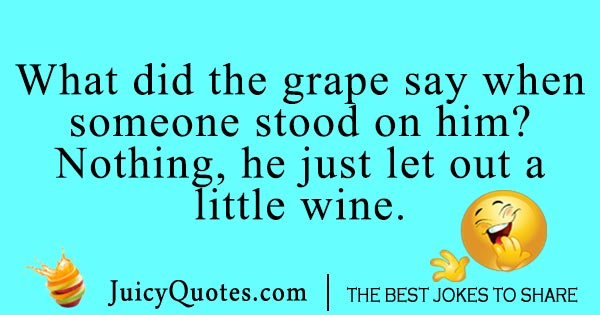 Funny grape joke