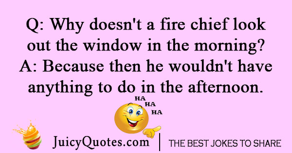 Chief firemen joke