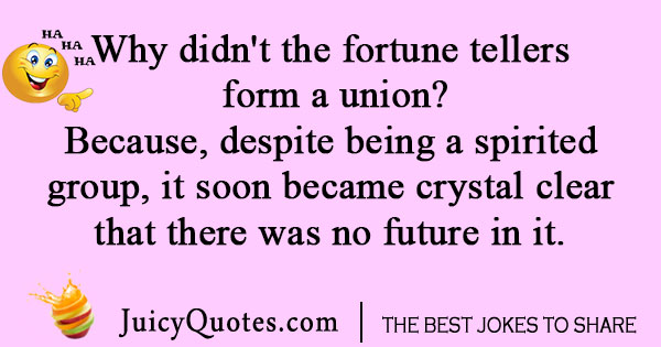 Fortune teller union joke
