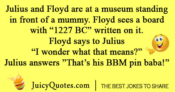 Julius and Floyd Joke