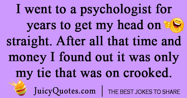 Funny Psychologist Joke