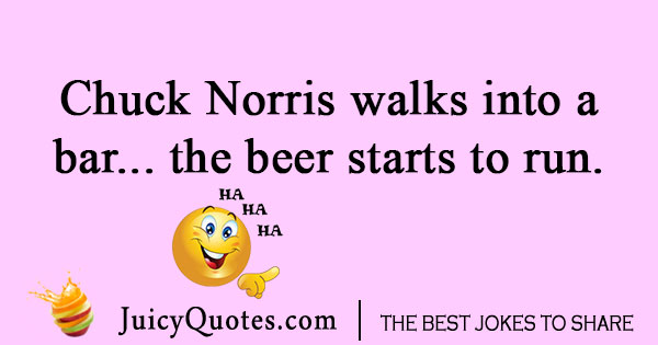 Chuck Norris Walks Into a Bar Joke