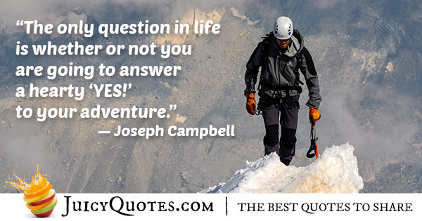Say Yes To Adventures Quote