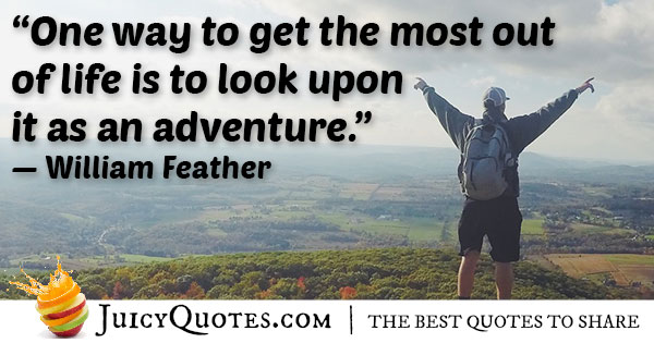 Life Is An Adventure Quote
