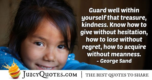 Treasure Kindness Quote