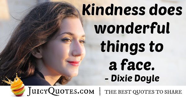 Kindness Does Wonders Quote
