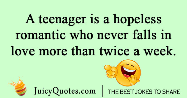 Teenager Love Joke