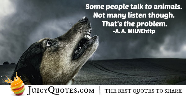 Talk to Animals Quote