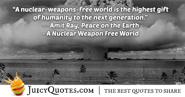 Nuclear Weapon Free World Quote