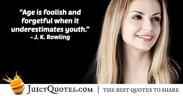Don't Underestimate Youth Quote