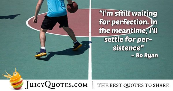 Be Persistent Basketball Quote