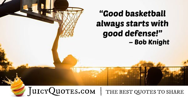 Basketball Quotes | Basketball Defense Quote With Picture