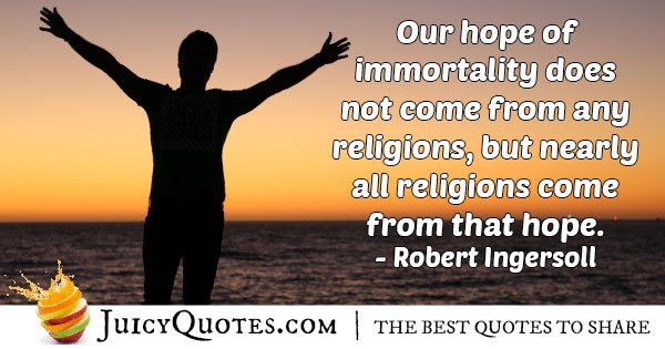 Life Quote About Immortality