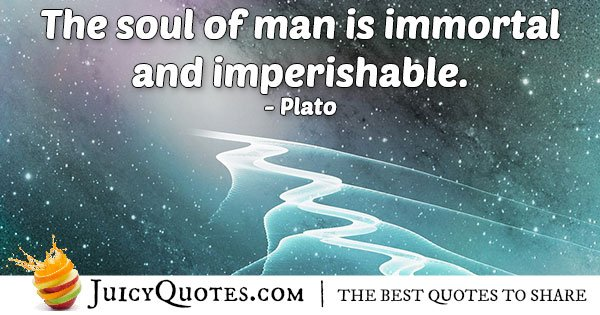 Immortal Soul Quote