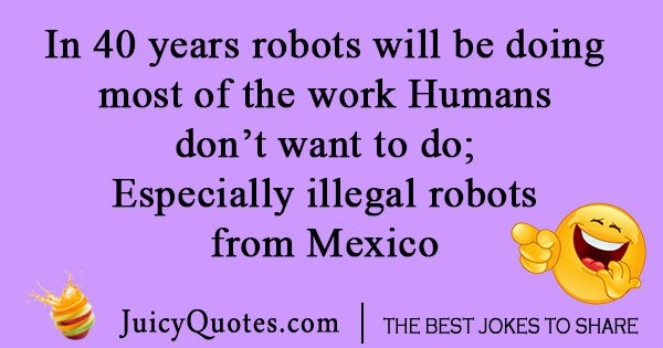 Mexican Robot Joke